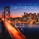 Various Artists New Sound for San Francisco(Finest Electronic Music Selection)