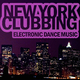 Various Artists - New York Clubbing - Electronic Dance Music