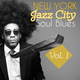 Various Artists New York Jazz City Soul Blues Vol.1