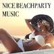 Various Artists - Nice Beachparty Music