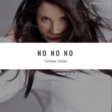 No No No by Various Artists mp3 download