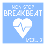 Non-Stop Breakbeat, Vol. 2 by Various Artists mp3 download