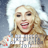 Nu Disco Ski Winter of St. Anton 2017 by Various Artists mp3 download