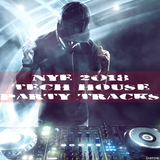 Nye 2018 Tech House Party Tracks by Various Artists mp3 download