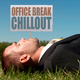 Various Artists - Office Break Chillout