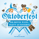Various Artists Oktoberfest 2016: Die besten Wiesn-, Party- & Fetenhits