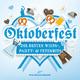 Various Artists Oktoberfest: Die besten Wiesn-, Party- & Fetenhits