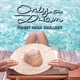 Various Artists - Only a Dream - Finest Ibiza Chillout