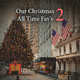 Various Artists Our Christmas All Time Fav's, Vol. 2