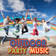 Various Artists - Outdoor Party Music