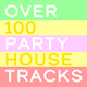 Various Artists Over 100 Party House Tracks
