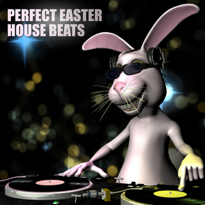 Various Artists - Perfect Easter House Beats (House Place Records)