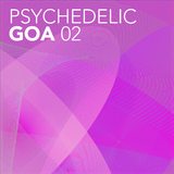 Psychedelic Goa, Vol. 2 by Various Artists mp3 download