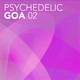 Various Artists Psychedelic Goa, Vol. 2