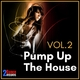 Various Artists - Pump up the House, Vol. 2