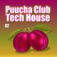Various Artists Puucha Club Tech House, Vol. 2
