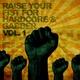 Various Artists Raise Your Fist for Hardcore & Gabber, Vol. 1