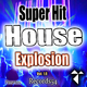 Various Artists - Records54 Presents: Super Hit House Explosion, Vol. 1.0