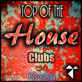 Records54 Presents: Top of the House Clubs, Vol. 1.1 by Various Artists mp3 download