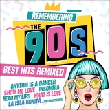 Remembering the 90s: Best Hits Remixed by Various Artists mp3 download