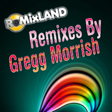 Remixed By Gregg Morrish by Various Artists mp3 downloads