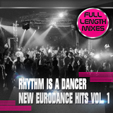 Rhythm Is a Dancer - New Eurodance Hits, Vol. 1 by Various Artists mp3 download
