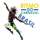Various Artists Ritmo do Carnaval Brasil