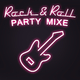 Various Artists Rock & Roll Party Mixe