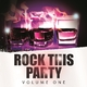 Various Artists - Rock This Party, Vol. 1