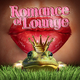 Various Artists - Romance of Lounge