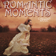 Various Artists - Romantic Moments