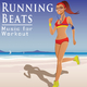 Various Artists - Running Beats - Music for Workout