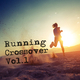 Various Artists Running Crossover, Vol. 1