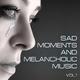 Various Artists - Sad Moments and Melancholic Music, Vol. 1