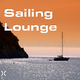 Various Artists Sailing Lounge