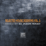 Selected House Sessions Vol. 1 by Various Artists mp3 download