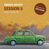 Session Vol. 5, Deep House Files Selected By Jose Dicaro by Various Artists mp3 download