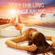 Various Artists Sexy Chilling Lounge Music