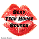 Various Artists Sexy Tech House Sounds