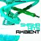 Various Artists - Shisha Hits Ambient