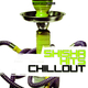 Various Artists - Shisha Hits Chillout