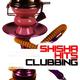 Various Artists - Shisha Hits Clubbing