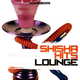 Various Artists - Shisha Hits Lounge