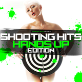 Shooting Hits - Hands Up Edition by Various Artists mp3 download