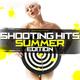 Various Artists - Shooting Hits - Summer Edition