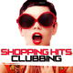 Various Artists - Shopping Hits Clubbing
