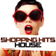 Various Artists Shopping Hits House