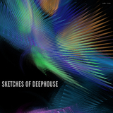 Sketches of Deephouse by Various Artists mp3 download