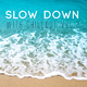 Various Artists Slow Down with Chillout, Vol. 2
