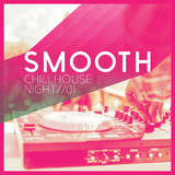 Smooth Chillhouse Night, Vol. 1 by Various Artists mp3 download
